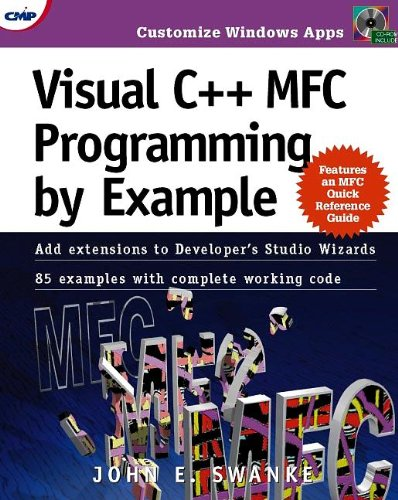 Visual C++ MFC Programming by Example: John E. Swanke