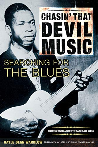 9780879305529: Chasin' That Devil Music: Searching for the Blues