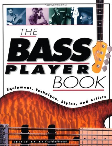 9780879305734: The Bass Player Book: Equipment, Technique, Styles and Artists (Goodwin)