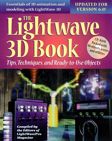 9780879305765: Lightwave 3d Book: Tips, Techniques, and Ready-To-Use Objects