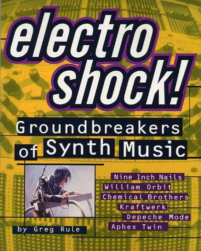 9780879305826: Electro Shock!: Groundbreakers of Synth Music