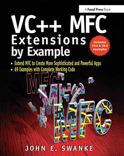 VC++ MFC Extensions by Example: Swanke, John E.