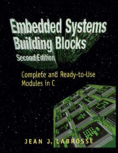 Embedded systems building blocks by jean labrosse