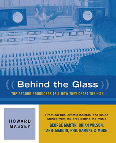 9780879306144: Behind the Glass - Top Record Producers Tell How They Craft the Hits (Softcover)