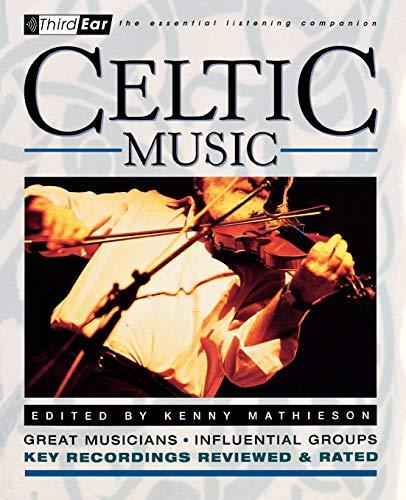 Celtic Music: Third Ear - The Essential: Kenny Mathieson