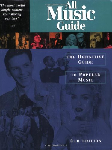 9780879306274: All Music Guide: The Definitive Guide To Popular Music, 4th Edition