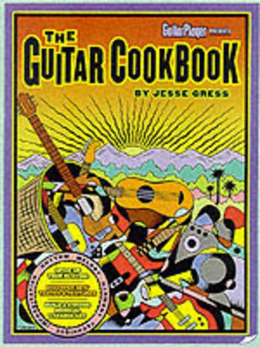 9780879306335: The Guitar Cookbook: The Complete Guide to Rhythm, Melody, Harmony, Technique & Improvisation