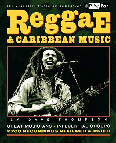 9780879306557: Reggae and Caribbean Music: Third Ear: The Essential Listening Companion