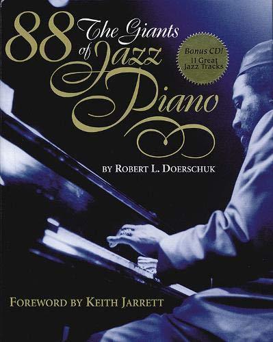 88: The Giants of Jazz Piano w/CD: Doerschuk, Robert L.
