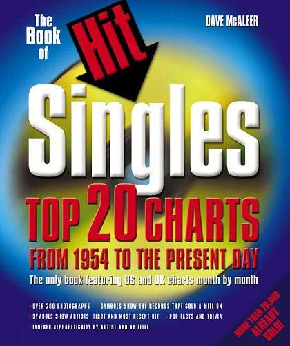 9780879306663: The Book of Hit Singles 4 Ed: Top 20 Charts from 1954 to the Present Day