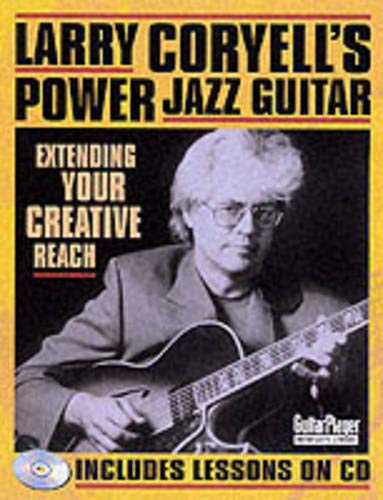 9780879306977: Larry Coryell's Power Jazz Guitar: Extending Your Creative Reach