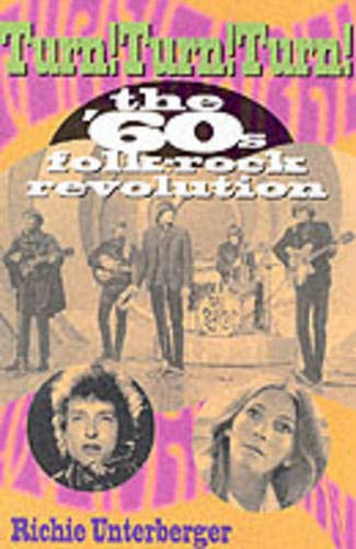 9780879307035: Turn! Turn! Turn!: The '60s Folk-Rock Revolution