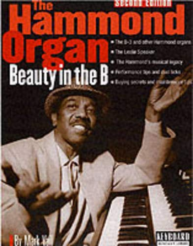 9780879307059: The Hammond Organ - Beauty in the B: Second Edition (Keyboard Musician's Library)