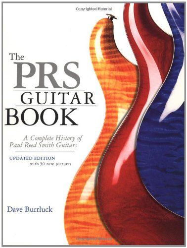 9780879307127: The PRS Guitar Book: A Complete History of Paul Reed Smith Guitars