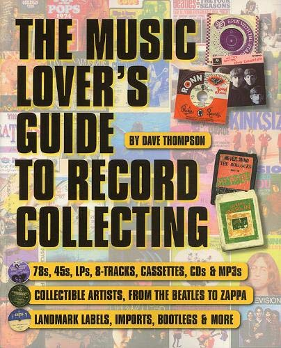 9780879307134: Dave Thompson: The Music Lover's Guide to Record Collecting