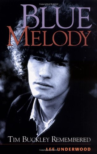 9780879307189: Blue Melody - Tim Buckley Remembered