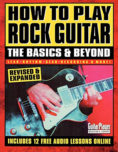 9780879307400: How to Play Rock Guitar: The Basics & Beyond: The Basics and Beyond