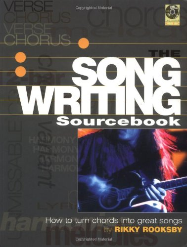 9780879307493: The Songwriting Sourcebook: How to Turn Chords Into Great Songs