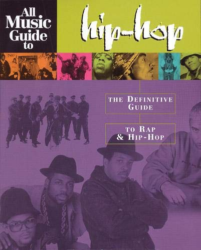9780879307592: All Music Guide to Hip-Hop: The Definitive Guide to Rap and Hip-Hop
