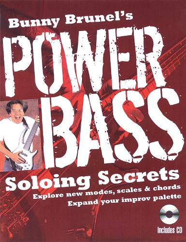 BUNNY BRUNEL'S POWER BASS SOLOING SECRETS BOOK/CD SOFTCOVER: Bunny Brunel