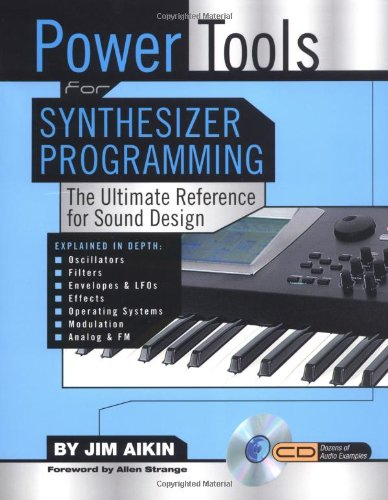 9780879307738: Power Tools for Synthesizer Programming: The Ultimate Reference for Sound Design Book/CD-ROM