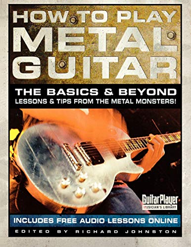 9780879307752: How to Play Metal Guitar: The Basics and Beyond (How to Play Series) (Guitar Player Musician's Library)