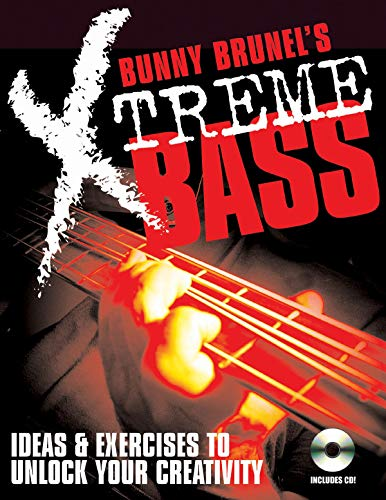 9780879307950: Bunny Brunel's Xtreme! Bass: Ideas & Exercises to Unlock Your Creativity