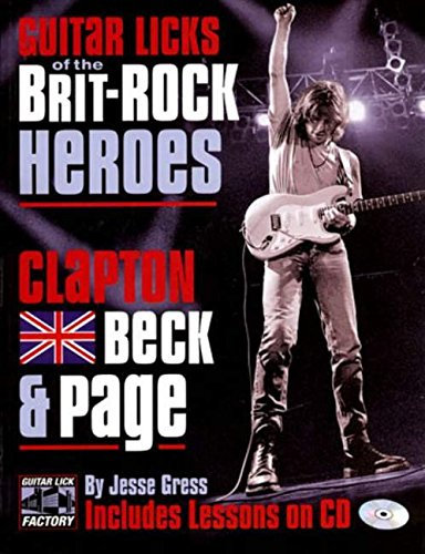 9780879307967: Guitar Licks of the Brit-Rock Heroes: Clapton, Beck and Page