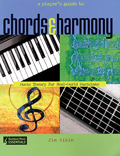9780879307981: A Player's Guide to Chords & Harmony: Music Theory for Real-World Musicians