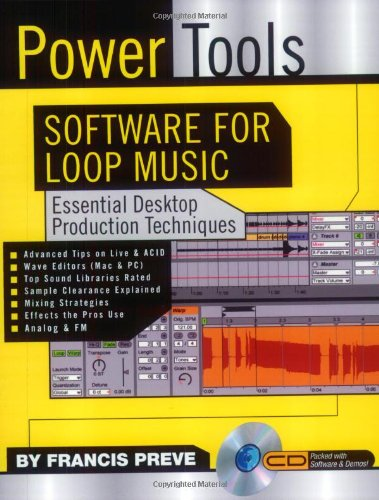 9780879308001: Power Tools: Software for Loop Music: Essential Desktop Production Techniques