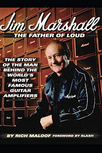 9780879308032: Jim Marshall: The Story of the Man Behind the World's Most Famous Guitar Amplifiers