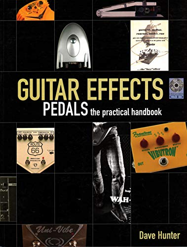 9780879308063: Guitar Effects Pedals the Practical Handbook Book/CD (Softcover)