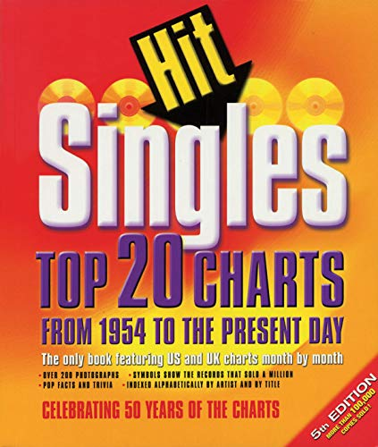 9780879308087: Hit Singles: Top 20 Charts From 1954 To The Present Day