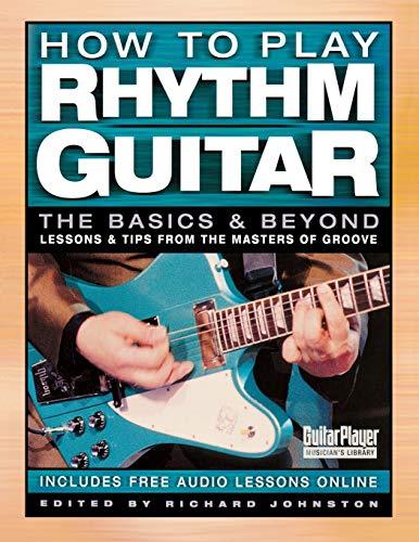 9780879308117: How to Play Rhythm Guitar: The Basics and Beyond