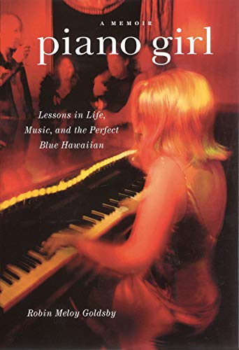 9780879308247: Piano Girl: Lessons in Life, Music, and the Perfect Blue Hawaiian