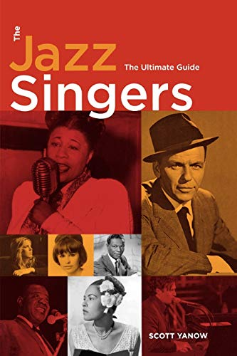 9780879308254: The Jazz Singers: The Ultimate Guide