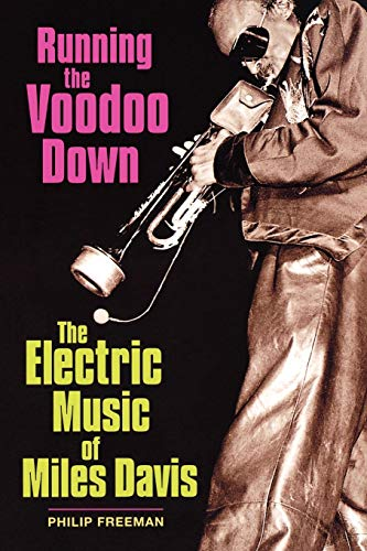 9780879308285: Running the Voodoo Down: The Electric Music of Miles Davis