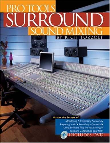 9780879308322: Pro Tools Surround Sound Mixing (Book)