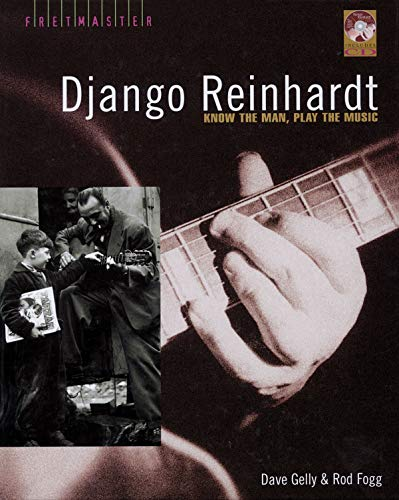 9780879308377: Django Reinhardt - Know the Man, Play the Music Book/CD (Hardcover) (Fretmaster)
