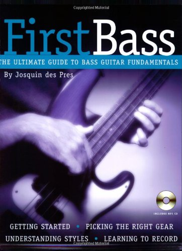9780879308469: Josquin Des Pres: First Bass: The Ultimate Guide to Bass Fundamentals