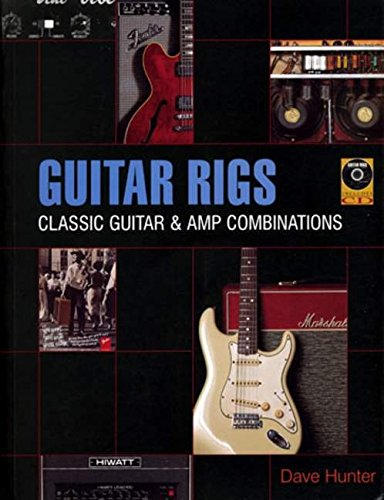 9780879308513: Guitar Rigs: Classic Guitar and Amp Combinations