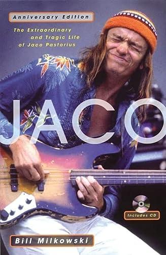 9780879308599: Jaco: The Extraordinary and Tragic Life of Jaco Pastorius