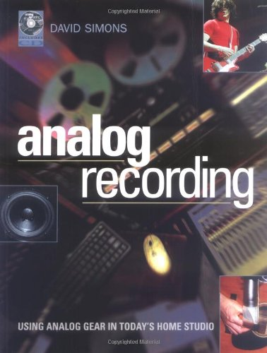 9780879308643: Analog Recording: Using Analog Gear in Today's Home Studios