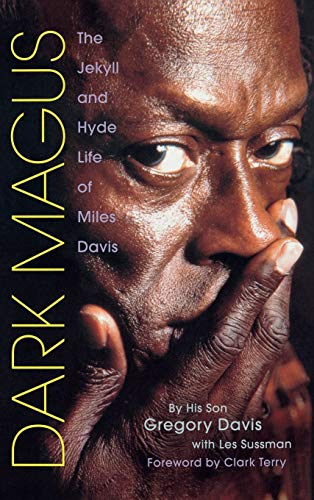 9780879308759: Dark Magus: The Jekyll and Hyde Life of Miles Davis