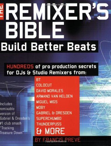 9780879308810: Remixer's Bible Build Better Beats - Book/CD