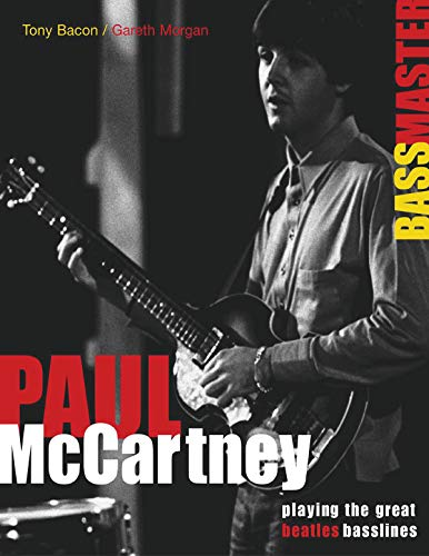 9780879308841: Paul McCartney - Bass Master - Playing the Great Beatles Basslines (Softcover/Tab)