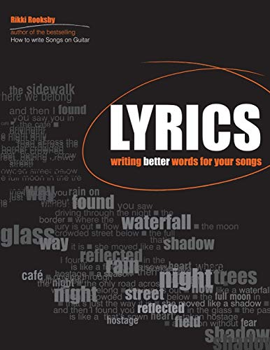 9780879308858: Lyrics: Writing Better Words for Your Songs (Songwriting)
