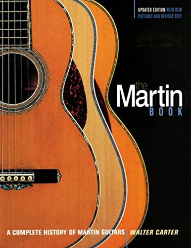 9780879308872: Martin Book: A Complete History of Martin Guitars