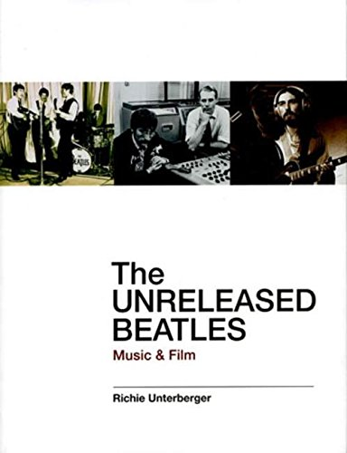 9780879308926: The Unreleased Beatles: Music & Film: Music and Film