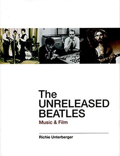 9780879308926: The Unreleased Beatles: Music & Film